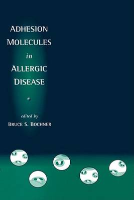 Adhesion Molecules in Allergic Disease book