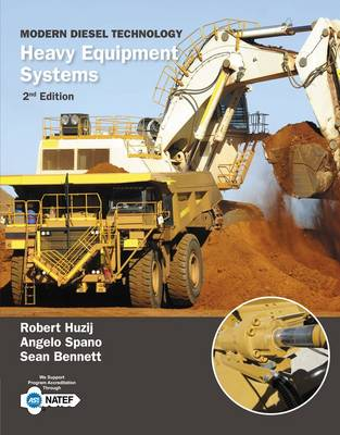 Modern Diesel Technology: Heavy Equipment Systems by Robert Huzij