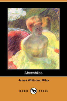 Afterwhiles (Dodo Press) book