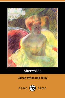 Afterwhiles (Dodo Press) book