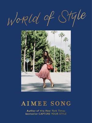 Aimee Song: World of Style book