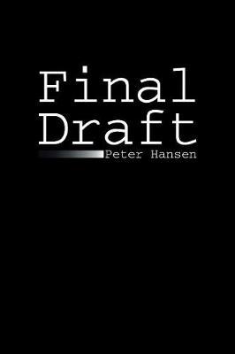 Final Draft by Peter Hansen