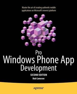 Pro Windows Phone App Development by Rob Cameron
