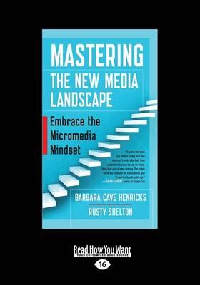 Mastering the New Media Landscape by Henricks