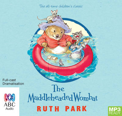 The Muddleheaded Wombat by Ruth Park