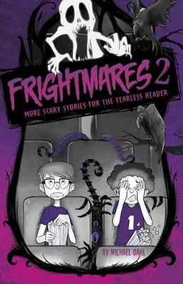 Frightmares 2: More Scary Stories for the Fearless Reader by Michael Dahl