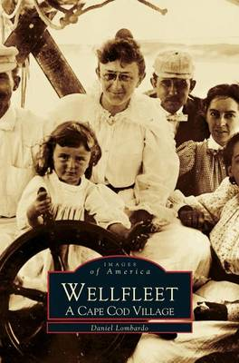 Wellfleet by Daniel Lombardo