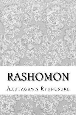 Rashomon by Akutagawa Ryunosuke