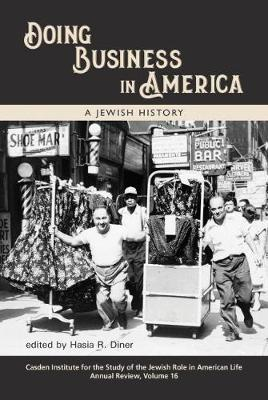 Doing Business in America: A Jewish History by Hasia R. Diner