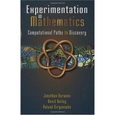 Experimentation in Mathematics book