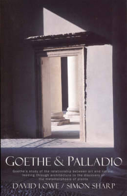 Goethe and Palladio by David Lowe