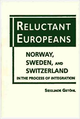 Reluctant Europeans by Sieglinde Gstohl