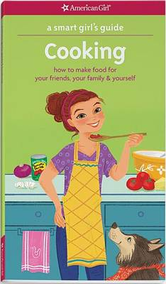 A Smart Girl's Guide: Cooking by Patricia Daniels