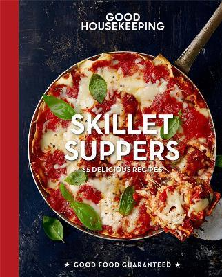 Good Housekeeping Skillet Suppers by Good Housekeeping