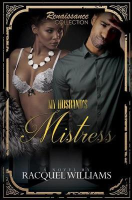 My Husband's Mistress by Racquel Williams