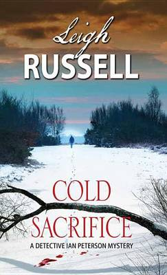 Cold Sacrifice by Leigh Russell