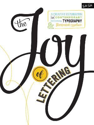 The Joy of Lettering by Gabri Joy Kirkendall
