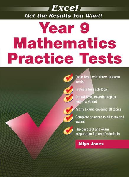 Excel Year 9 Mathematics Practice Tests by Allyn Jones