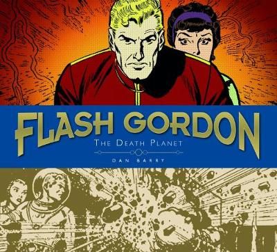 Flash Gordon Sundays The Death Planet Volume 1 by Dan Barry