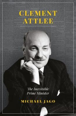 Clement Attlee by Michael Jago