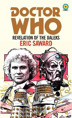 Doctor Who: Revelation of the Daleks (Target Collection) by Eric Saward
