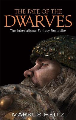 The Fate Of The Dwarves by Markus Heitz