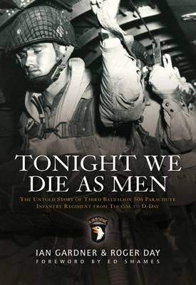 Tonight We Die as Men by Ian Gardner