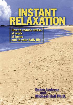 Instant Relaxation by L Michael Hall