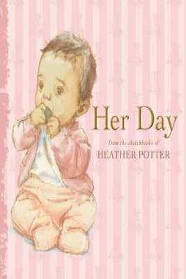 Her Day by Heather Potter