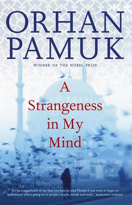 Strangeness In My Mind by Orhan Pamuk