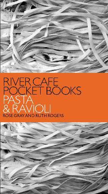 River Cafe Pocket Books: Pasta and Ravioli book