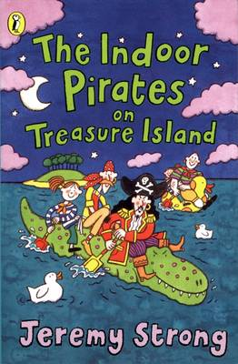 The The Indoor Pirates on Treasure Island by Jeremy Strong