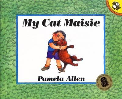 My Cat Maisie by Pamela Allen