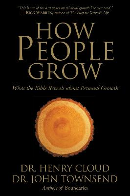 How People Grow by Dr. Henry Cloud