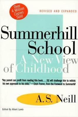 Summerhill School by Alexander S. Neill
