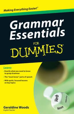 Grammar Essentials For Dummies by Geraldine Woods