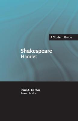 Shakespeare: Hamlet by Paul A. Cantor