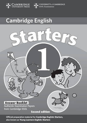 Cambridge Young Learners English Tests Starters 1 Answer Booklet book