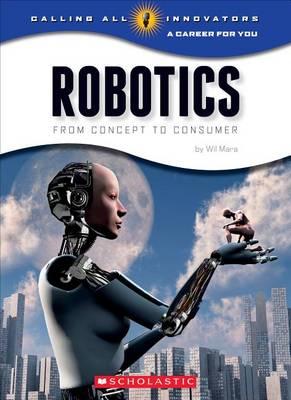 Robotics by Wil Mara