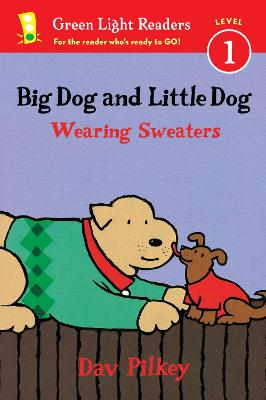 Big Dog and Little Dog Wearing Sweaters GLR L1 by Dav Pilkey