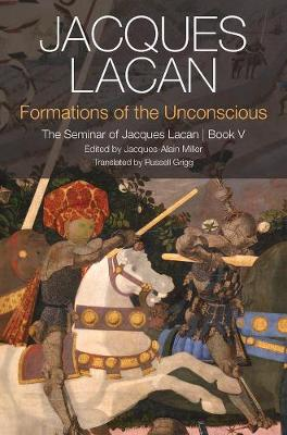 Formations of the Unconscious by Jacques Lacan