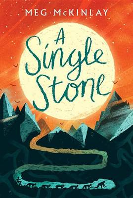 A Single Stone by Meg McKinlay