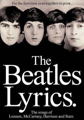 The Beatles Lyrics by The Beatles