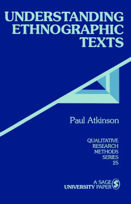 Understanding Ethnographic Texts by Paul Anthony Atkinson