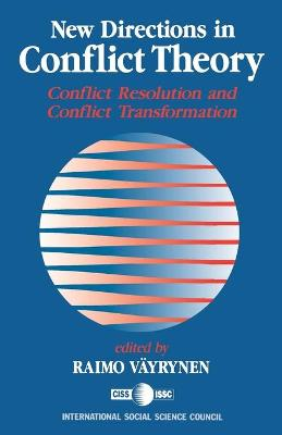 New Directions in Conflict Theory by Raimo Vayrynen