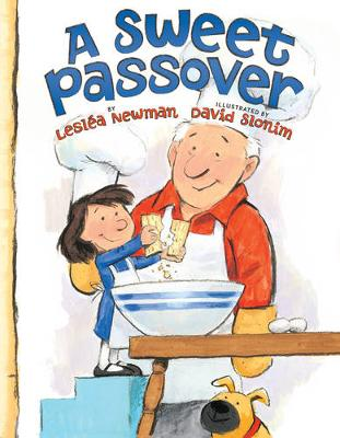 Sweet Passover by Leslea Newman