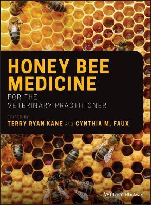Honey Bee Medicine for the Veterinary Practitioner book