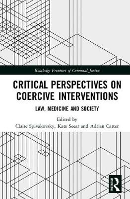 Critical Perspectives on Coercive Interventions by Claire Spivakovsky