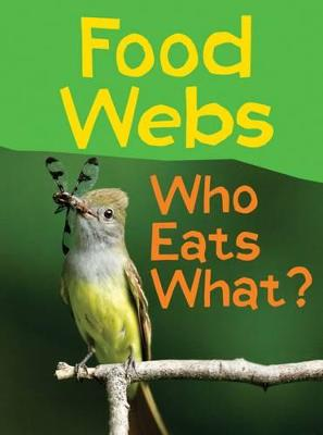 Food Webs by Claire Llewellyn