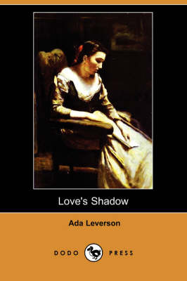 Love's Shadow (Dodo Press) book